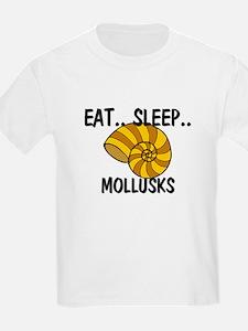 Eat ... Sleep ... MOLLUSKS T-Shirt