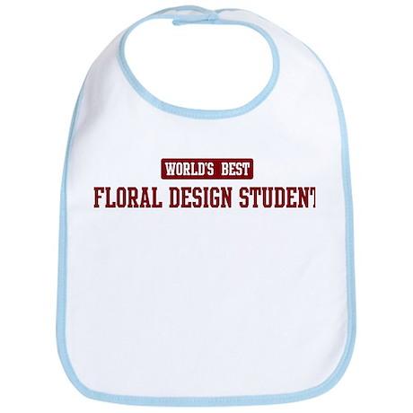 Worlds best Floral Design Stu Bib