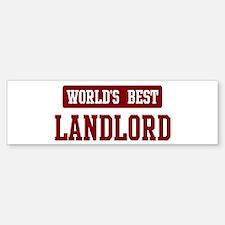 Worlds best Landlord Bumper Bumper Bumper Sticker