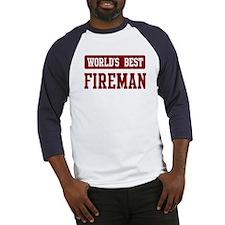 Worlds best Fireman Baseball Jersey