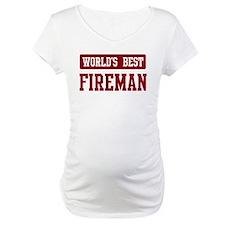 Worlds best Fireman Shirt