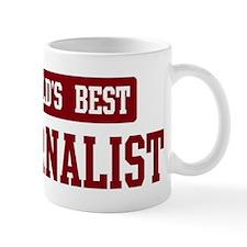 Worlds best Journalist Small Mug