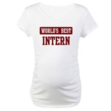 Worlds best Intern Shirt