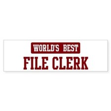 Worlds best File Clerk Bumper Bumper Sticker