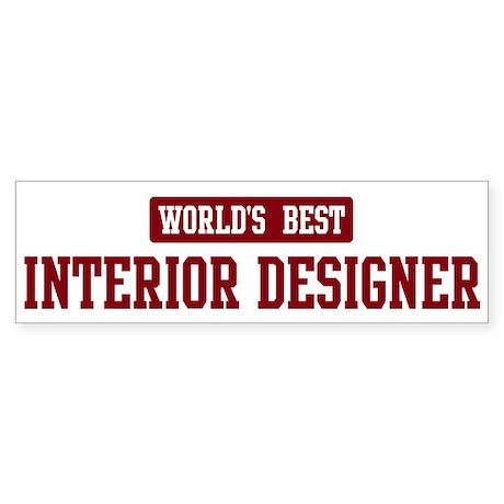 Worlds best Interior Designer Sticker (Bumper 10 p