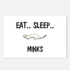 Eat ... Sleep ... MINKS Postcards (Package of 8)
