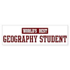 Worlds best Geography Student Bumper Car Sticker