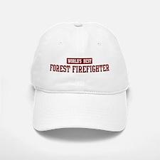Worlds best Forest Firefighte Baseball Baseball Cap