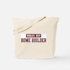 Worlds best Home Builder Tote Bag