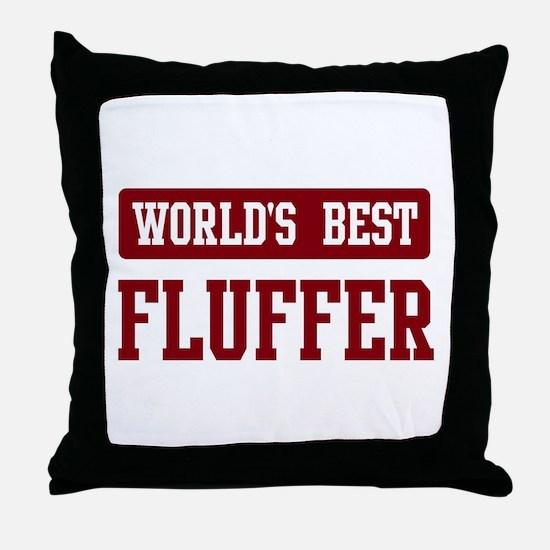 Worlds best Fluffer Throw Pillow