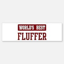 Worlds best Fluffer Bumper Bumper Bumper Sticker