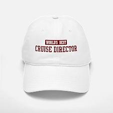 Worlds best Cruise Director Baseball Baseball Cap