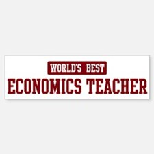 Worlds best Economics Teacher Bumper Bumper Bumper Sticker