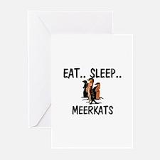 Eat ... Sleep ... MEERKATS Greeting Cards (Pk of 1