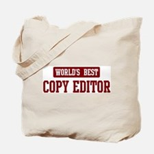 Worlds best Copy Editor Tote Bag