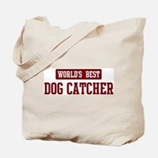 Worlds best Dog Catcher Tote Bag