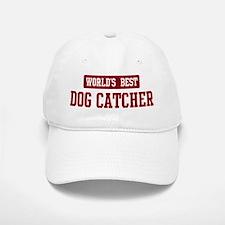 Worlds best Dog Catcher Cap