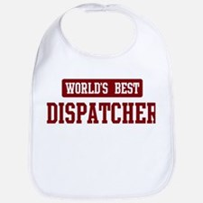 Worlds best Dispatcher Bib
