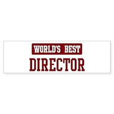 Worlds best Director Bumper Bumper Sticker