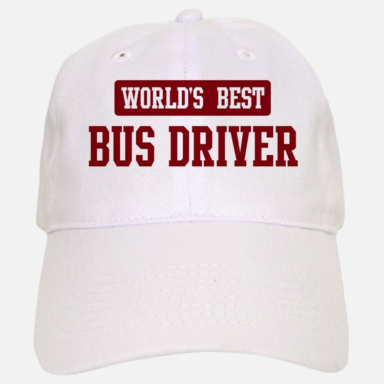 Worlds best Bus Driver Baseball Baseball Cap