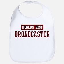 Worlds best Broadcaster Bib