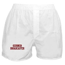 Worlds best Broadcaster Boxer Shorts