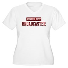Worlds best Broadcaster T-Shirt