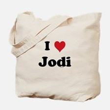 I love Jodi Tote Bag