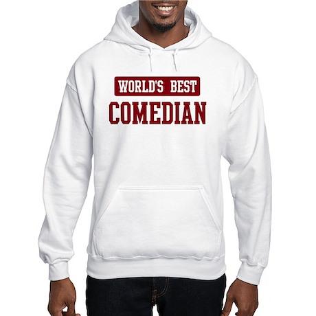 Worlds best Comedian Hooded Sweatshirt