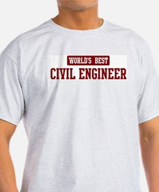 Worlds best Civil Engineer T-Shirt