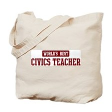 Worlds best Civics Teacher Tote Bag