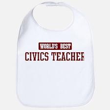 Worlds best Civics Teacher Bib