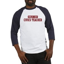 Worlds best Civics Teacher Baseball Jersey