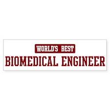 Worlds best Biomedical Engine Bumper Bumper Sticker