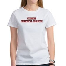 Worlds best Biomedical Engine Tee