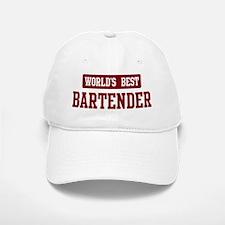 Worlds best Bartender Baseball Baseball Cap