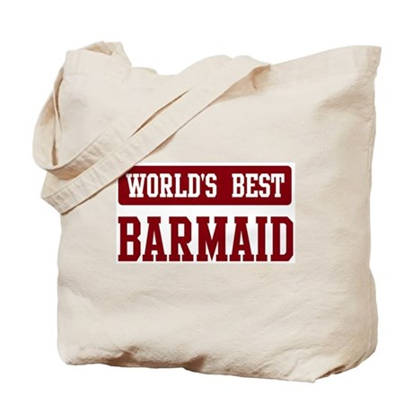 Worlds best Barmaid Tote Bag