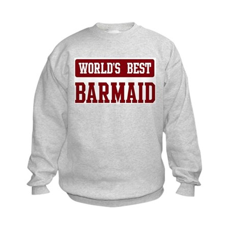 Worlds best Barmaid Kids Sweatshirt
