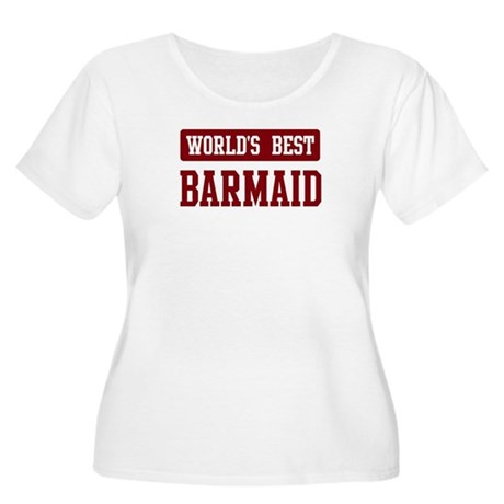 Worlds best Barmaid Women's Plus Size Scoop Neck T
