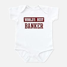 Worlds best Banker Infant Bodysuit