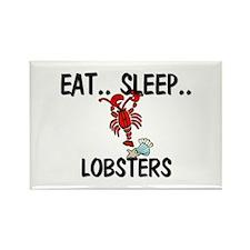 Eat ... Sleep ... LOBSTERS Rectangle Magnet