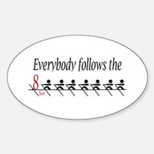 """""""Everbody follows the 8 Seat"""" Oval Decal"""