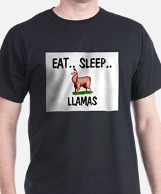 Eat ... Sleep ... LLAMAS T-Shirt