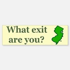 What exit are you? Bumper Bumper Stickers