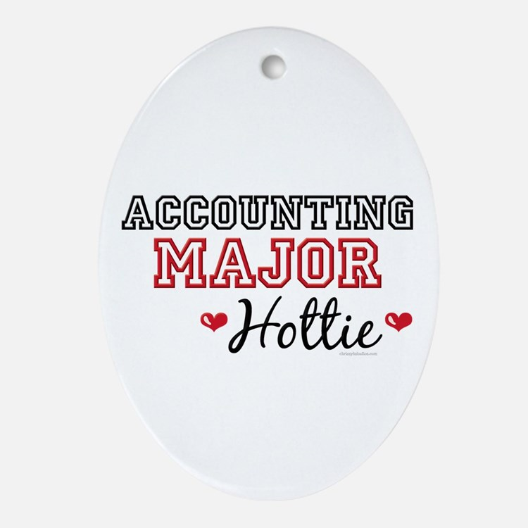 Accounting Major Hottie Oval Ornament