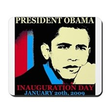 An Inauguration To remember Mousepad