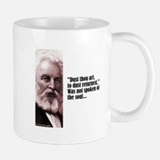 "Longfellow ""Dust Thou Art"" Mug"