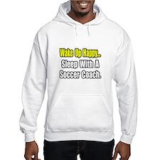 """..Sleep w/ Soccer Coach"" Hoodie"