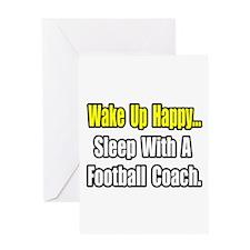 """Sleep w/ Football Coach"" Greeting Card"