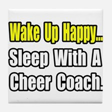"""..Sleep w/ Cheer Coach"" Tile Coaster"